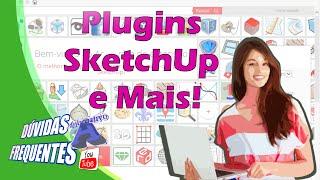 Dúvidas dos Inscritos - Plugins no SketchUp e Mais! - Autocriativo