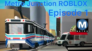 (ROBLOX) First Metro Junction (August 13th-17th) Metro Blue Line