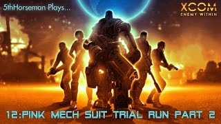 XCOM Enemy Within 12 - Pink Mech Suit Trial Run: Part 2 - 5th Horseman Let