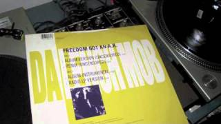UNCENSORED Freedom Got An AK Remix - Da Lench Mob