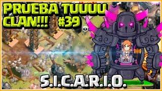 PRUEBA TU CLAN #39 - S.I.C.A.R.I.O - A por todas con Clash of Clans - Español - CoC