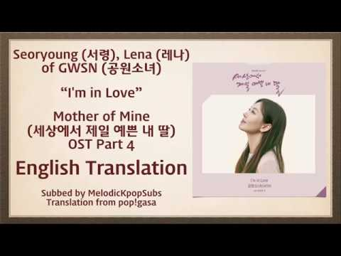 Download Seoryoung, Lena GWSN - I'm in Love Mother of Mine OST Part 4 English Subs Color Coded Mp4 baru