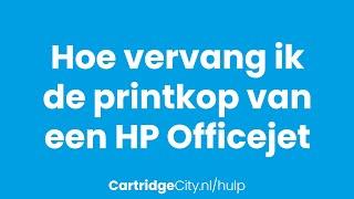 Printkop vervangen van een HP Officejet