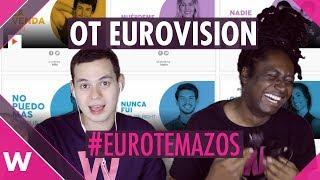 Spain Eurovision 2019: OT Gala - 17 songs reaction