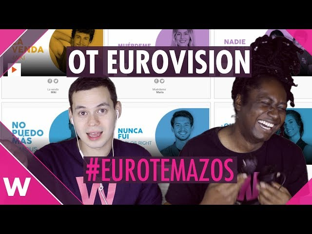 Spain Eurovision 2019: OT Gala - 17 songs reaction