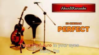 Ed Sheeran - Perfect ( Acoustic Version Karaoke )