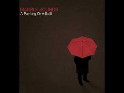 Marble Sounds - If You Stay Then I Can't Go