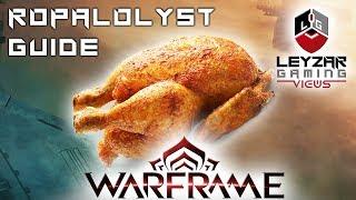 Ropalolyst Guide - How To Farm Wisp (Warframe Gameplay)