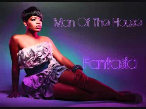 Fantasia - Man Of The House