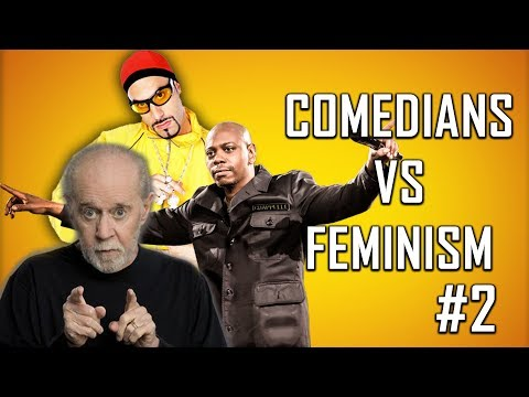 COMEDIANS vs FEMINISM #2 (Dave Chappelle, George Carlin)