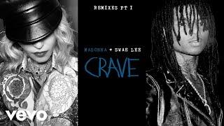 Madonna - Crave (Dan De Leon & Anthony Griego Remix/Audio) ft. Swae Lee