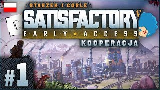 Satisfactory PL #1 z Corle | EA | Push me, and then just touch me!