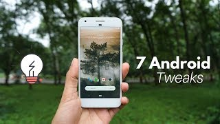 7 Best Android Tweaks To ENHANCE Your Device Capability!