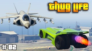 GTA 5 ONLINE : THUG LIFE AND FUNNY MOMENTS (WINS, STUNTS AND FAILS #82)