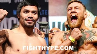 PACQUIAO CALLS OUT CONOR MCGREGOR FOR 2018