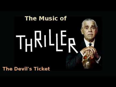 Thriller ~ The Devil's Ticket 1961 music by Morton Stevens