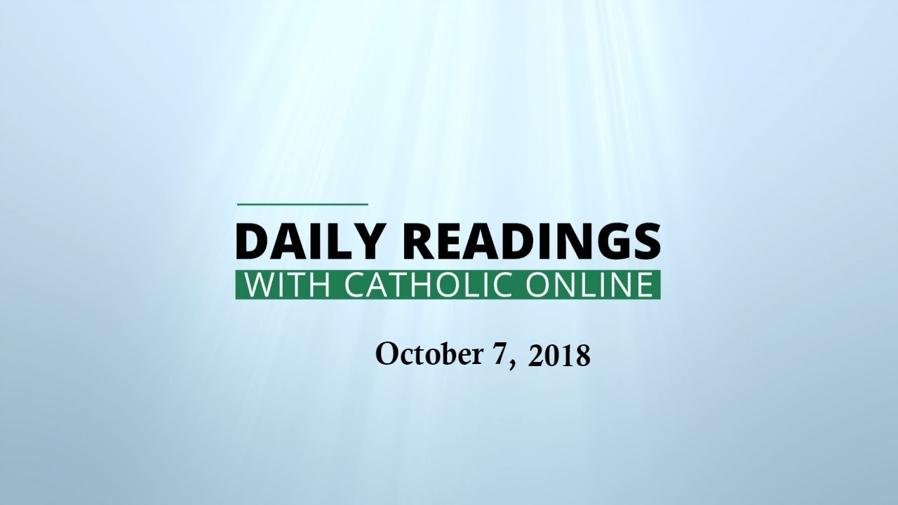 Daily Reading for Sunday, October 7th, 2018 - Bible - Catholic Online