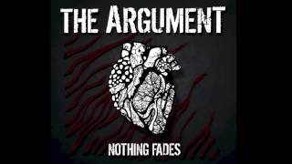 "The Argument ""Nothing Fades"""