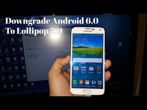 Samsung Galaxy S5 Downgrade Android 6.0 G900F Marshmallow To 5.0 Lollipop