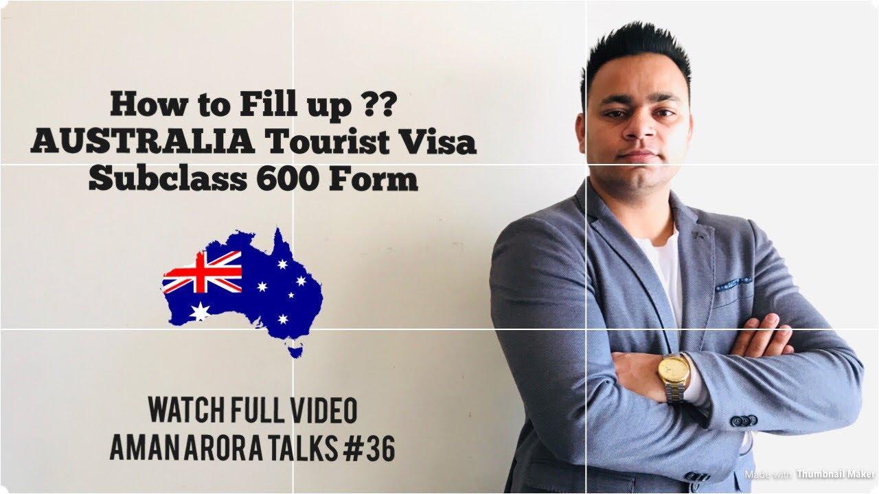 How To Fill Australia Tourist Visa Application Form 1419 Aman Arora Talks Youtube