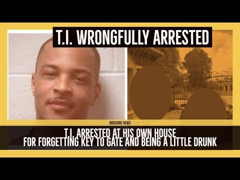 T.I. Wrongfully ARRESTED at His Own House He Forget Gate Access ID, Disorderly Conduct T.I. REACTS