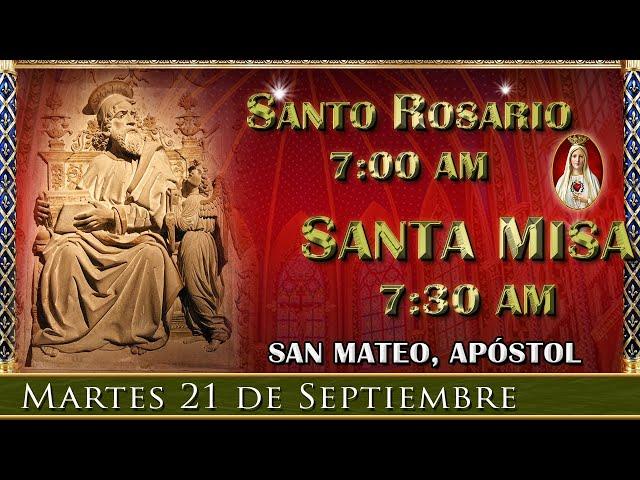 ⛪ Rosario y Santa Misa ⚜️ Martes 21 de Septiembre 7:00 am | Caballeros de la Virgen