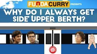 funda curry   why do i always get side upper berth