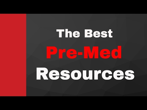The Best Resources for Pre-Meds
