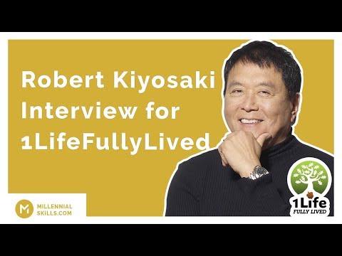 🤑 Robert Kiyosaki Interview for 1LifeFullyLived