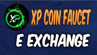 XP COIN FAUCET MAIS EXCHANGE - BITCOIN LOGIN