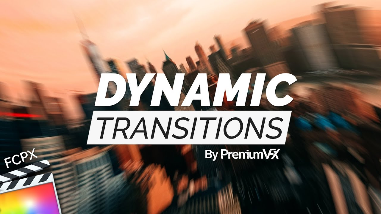 Dynamic Transitions for Final Cut Pro