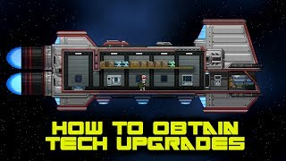 How to Get Tech Upgrades - Starbound Tutorial
