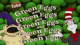 YTP - Green Eggs & Green Eggs & Green Eggs & Green Eggs & Green Eggs