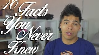 10 Facts You Never Knew About Me!