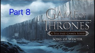 Game of Thrones gameplay part 8