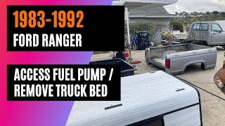 1989 Ford Ranger - Replace Fuel Pump, Remove Truck Bed - Girlie Garage