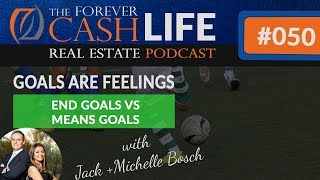 FCP 050 Goals are Feelings - End Goals vs Means Goals