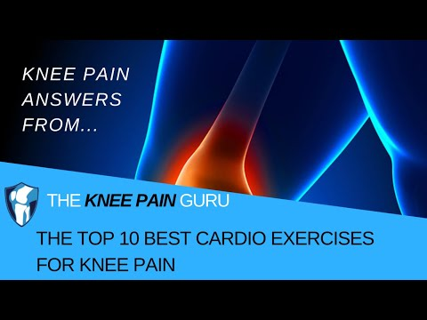 The Top 10 Best Cardio Exercises for Knee Pain by The Knee Pain Guru