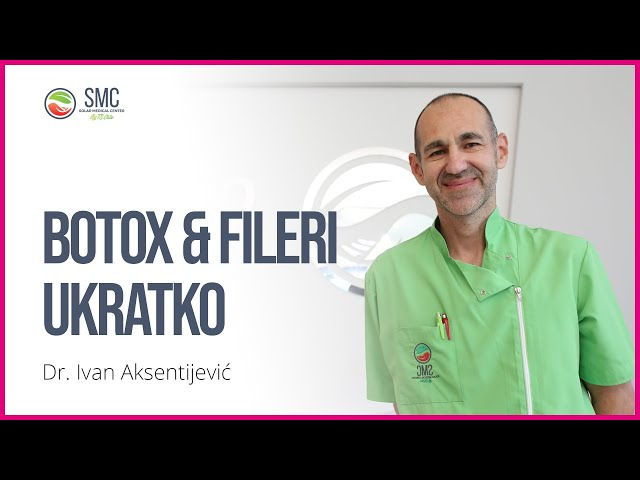 Ukratko - Botox & Fileri