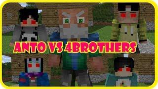 4Brothers Kesurupan!!! (Anto vs 4Brothers) || Minecraft Animation