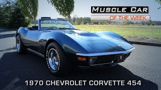 Muscle Car Of The Week Video Episode 174:  1970 Chevrolet Corvette 454 Roadster