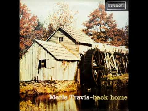 Back Home [1957] - Merle Travis