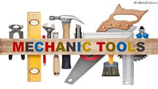 Mechanic Tools || Kids TV - Mechanical  || Best School Time Learning