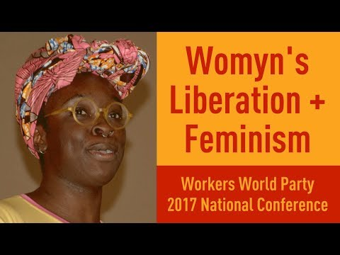 Womyn's Liberation Needs Revolutionary Feminism