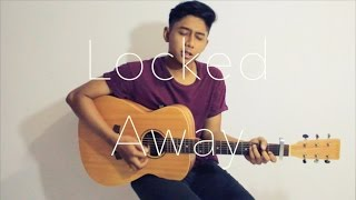 Video Locked Away - R.City ft. Adam Levine (Acoustic Live Cover) by Essabieq download MP3, 3GP, MP4, WEBM, AVI, FLV Oktober 2017