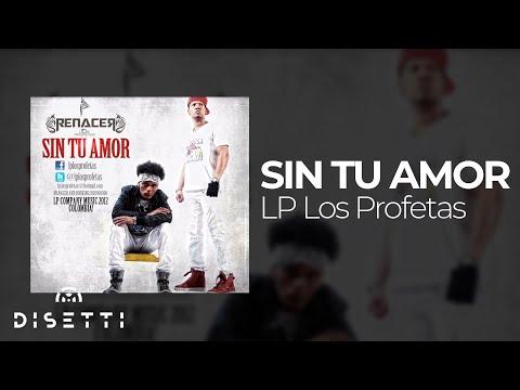 LP Los Profetas - Sin tu amor (Audio oficial)