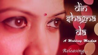 Priya Gupta/ Din shagna da - A wedding mashup