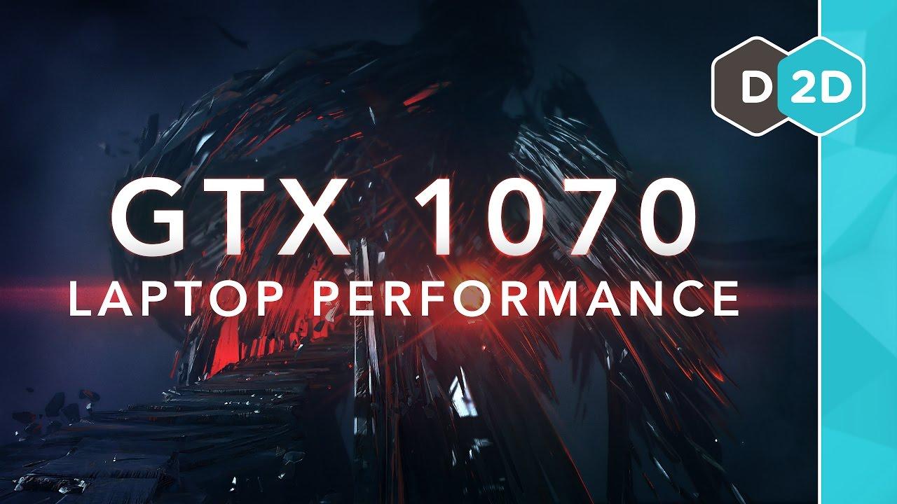 GTX 1070 Laptop Performance Benchmarks