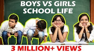 BOYS vs GIRLS in SCHOOL LIFE | The Half-Ticket ...