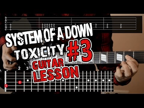 System of a Down - Toxicity (guitar lesson)